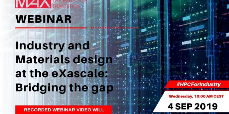 MaX Webinar_Industry and Materials Design at the eXascale: bridging the gap